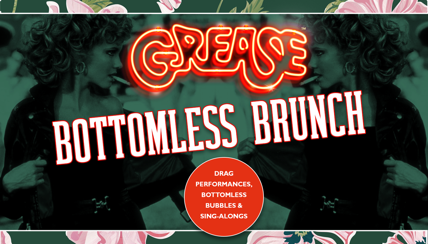 Grease Bottomless Brunch